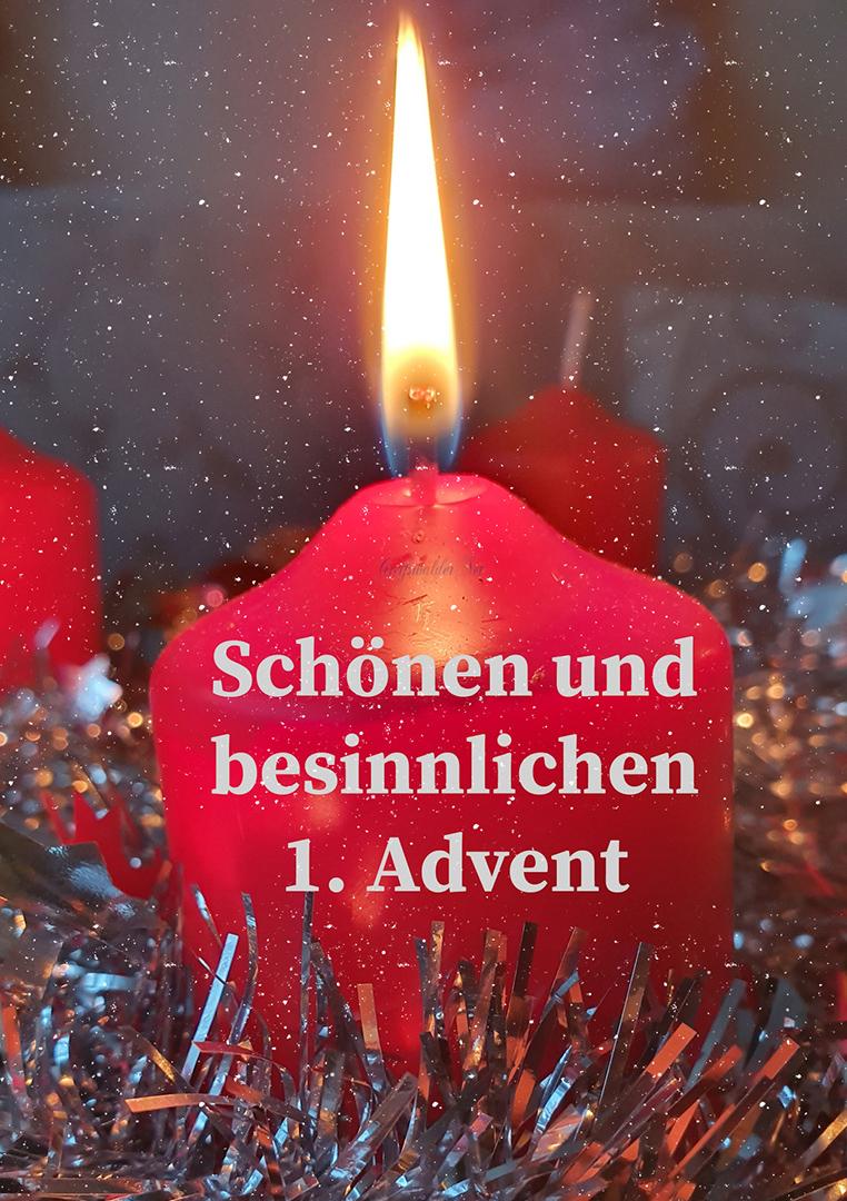 Schönen und besinnlichen 1. Advent